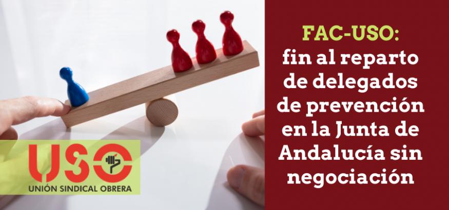 FAC-USO a la Junta: denuncien acuerdo de reparto de delegados que ha anulado el TSJ-Andalucía