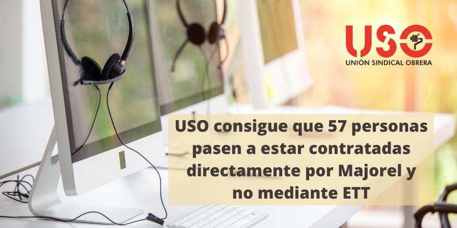 USO consigue el paso de 57 trabajadores de ETT a la empresa principal Majorel