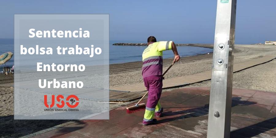 La justicia reconoce el incumplimiento de la bolsa de trabajo de Entorno Urbano. Sindicato USO-Andalucía