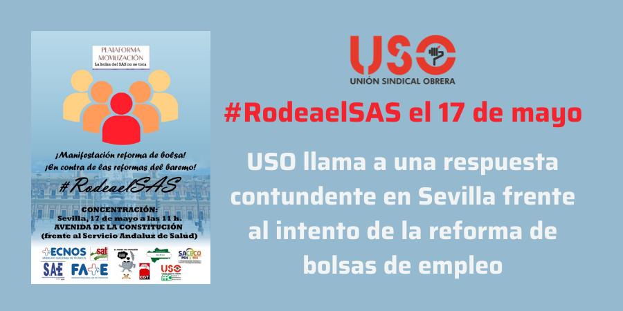USO se manifiesta el 17 de mayo contra la reforma mercantilista de las bolsas del SAS
