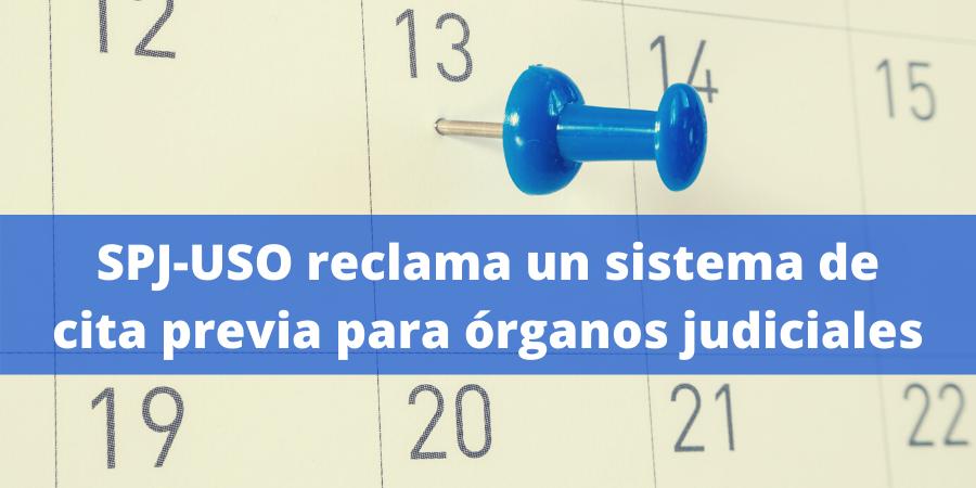 SPJ-USO exige implantar el sistema de cita previa en las sedes judiciales