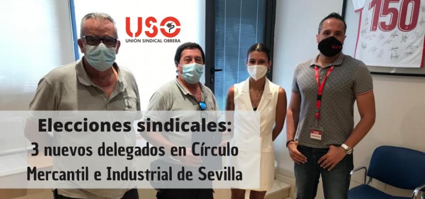 Nuevas elecciones sindicales, nueva victoria de USO: 3 delegados en Círculo Mercantil