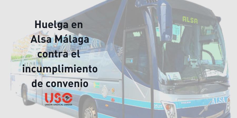 USO convoca huelga en Alsa Málaga por el incumplimiento de convenio