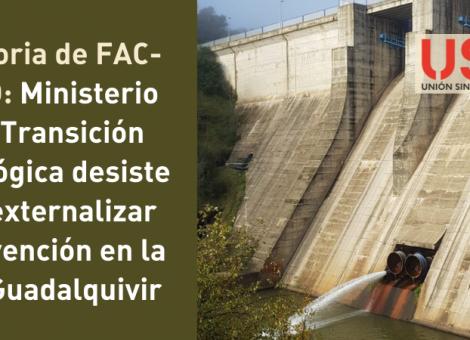 Tras los escritos de USO, el Ministerio desiste y no externaliza Prevención en CH Guadalquivir