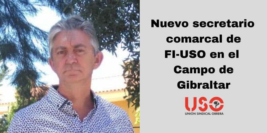 Francisco Gálvez, nuevo secretario comarcal de FI-USO en Campo de Gibraltar