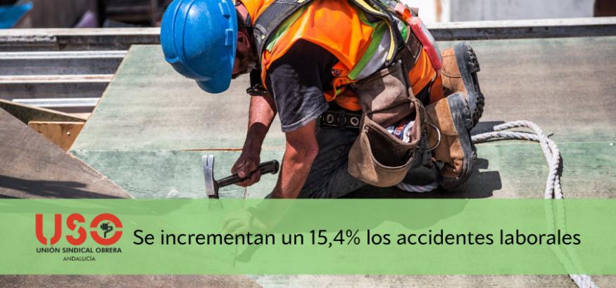 Sindicato USO-Andalucía. 60.095 accidentes de trabajo y 87 fallecidos en Andalucía hasta agosto